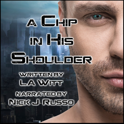 A Chip in His Shoulder, L.A.Witt