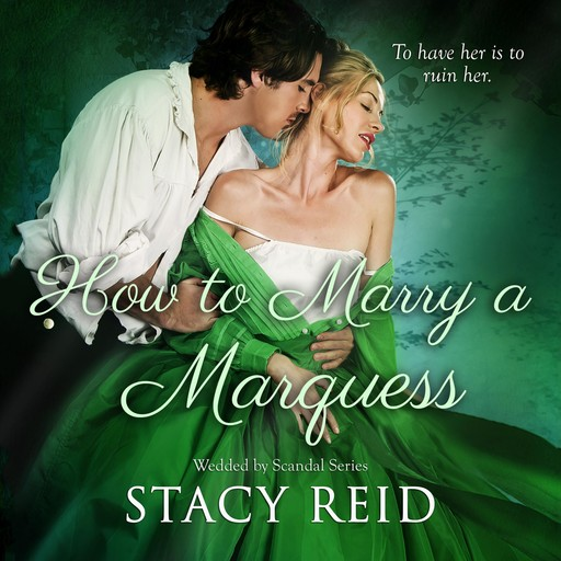 How to Marry a Marquess, Stacy Reid