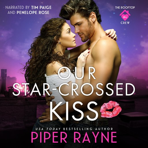 Our Star-Crossed Kiss, Piper Rayne