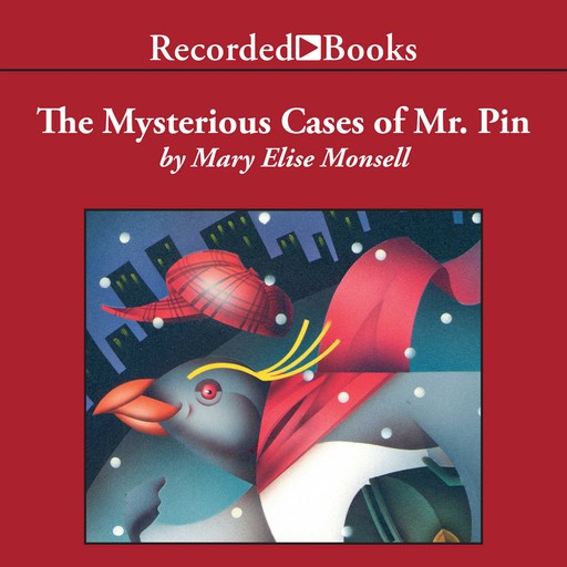 The Mysterious Cases of Mr. Pin, Mary Elise Monsell