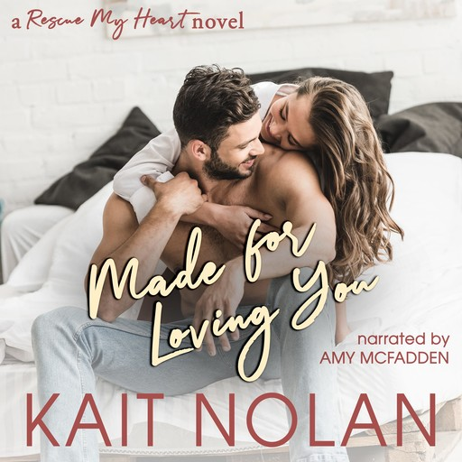 Made For Loving You, Kait Nolan