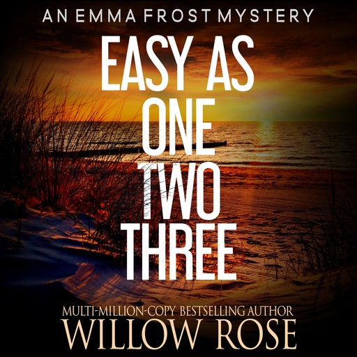 Easy as One, Two, Three, Willow Rose