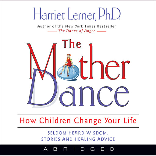 The Mother Dance, Harriet Lerner