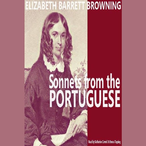 Sonnets from the Portuguese, Elizabeth Barrett Browning