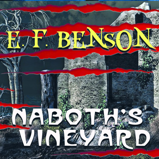 Naboth's Vineyard, Edward Benson