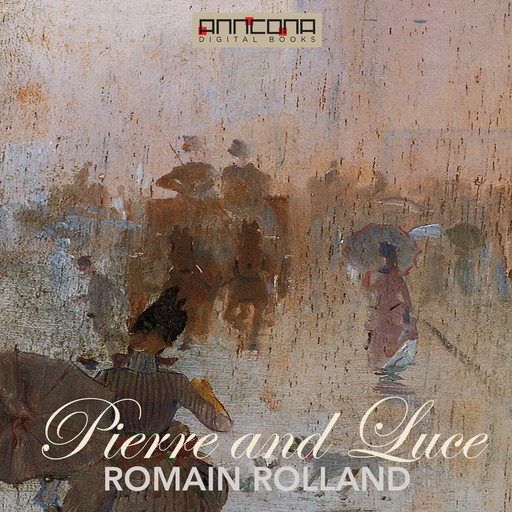 Pierre and Luce, Romain Rolland
