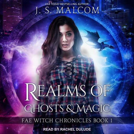 Realms of Ghosts and Magic, J.S. Malcom