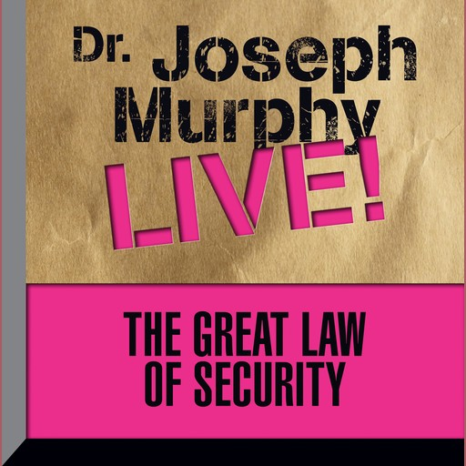 The Great Law of Security, Joseph Murphy