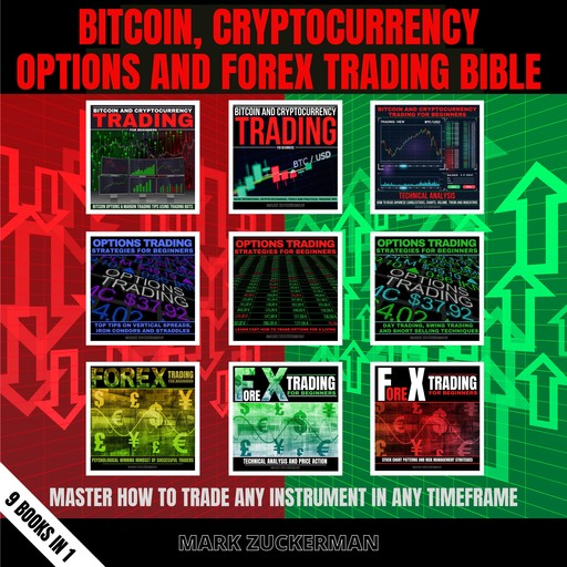 BITCOIN, CRYPTOCURRENCY, OPTIONS AND FOREX TRADING BIBLE, MARK ZUCKERMAN