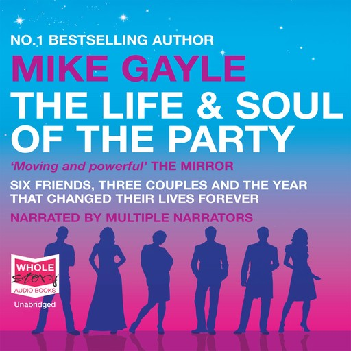 The Life and Soul of the Party, Mike Gayle