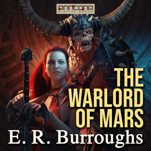 The Warlord of Mars, E.R. Burroughs