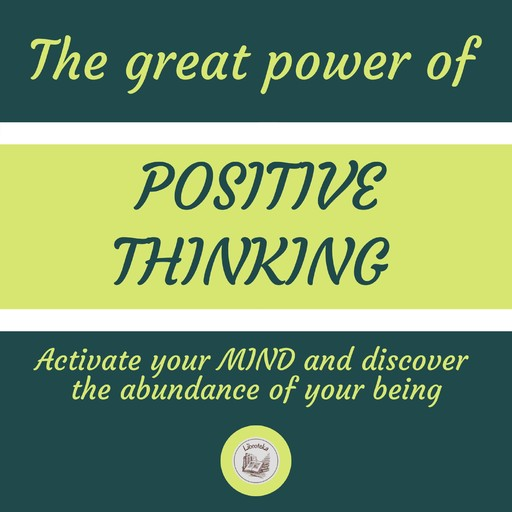 THE GREAT POWER OF POSITIVE THINKING, LIBROTEKA