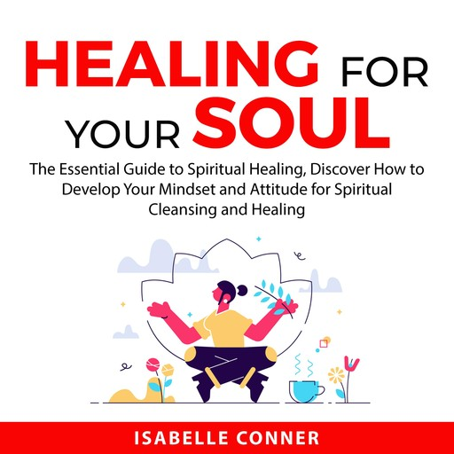 Healing for Your Soul, Isabelle Conner