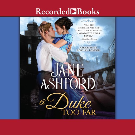 A Duke Too Far, Jane Ashford