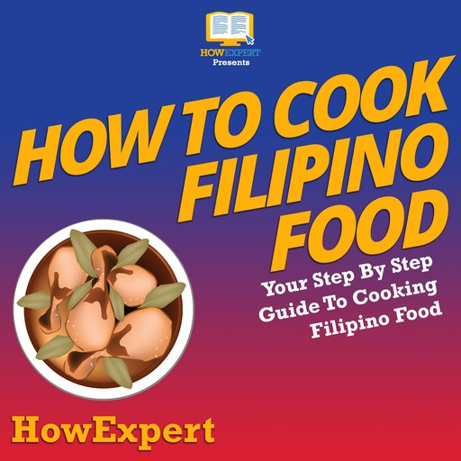 How To Cook Filipino Food, HowExpert