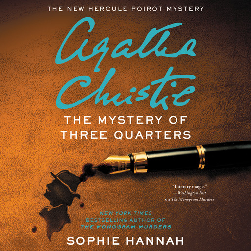 The Mystery of Three Quarters, Sophie Hannah