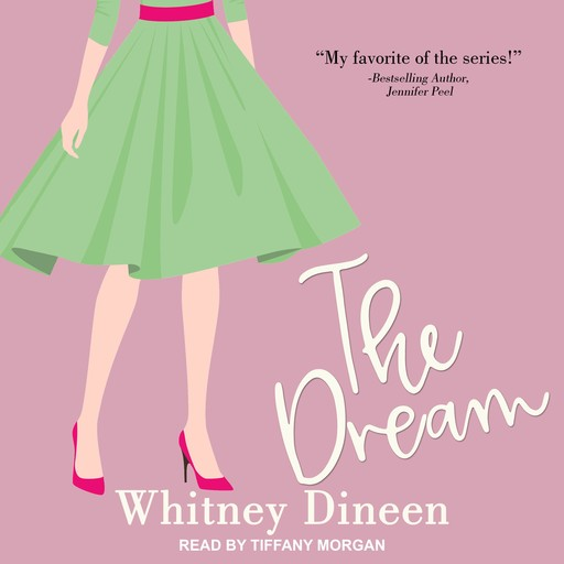 The Dream, Whitney Dineen