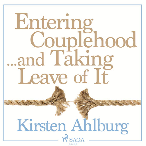 Entering Couplehood...and Taking Leave of It, Kirsten Ahlburg