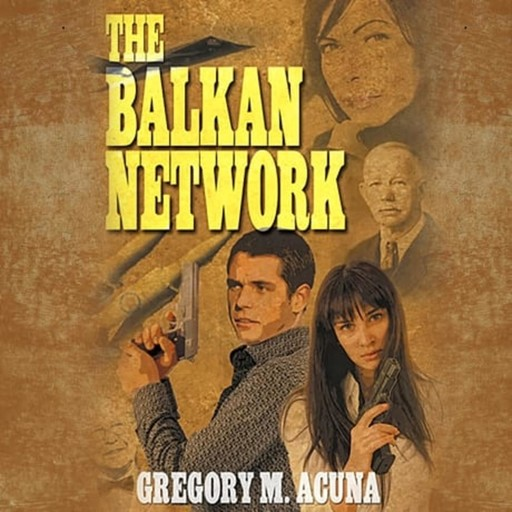 The Balkan Network, Gregory Acuna