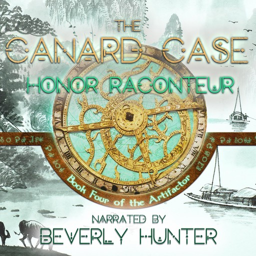 The Canard Case: Book 4 of the Artifactor, Honor Raconteur