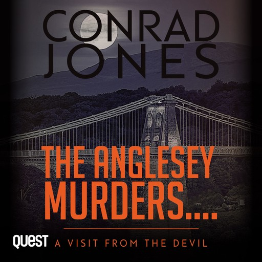 Anglesey Murders, The: A Visit from the Devil, Conrad Jones