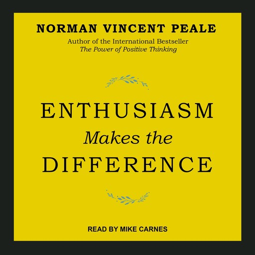 Enthusiasm Makes the Difference, Norman Vincent Peale