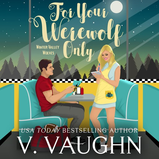 For Your Werewolf Only, V. Vaughn