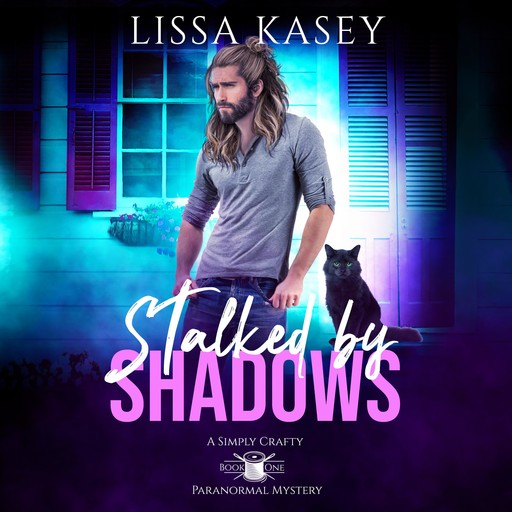 Stalked by Shadows, Lissa Kasey