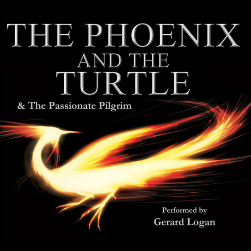 The Phoenix and the Turtle / The Passionate Pilgrim, William Shakespeare