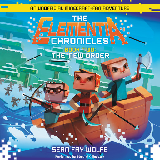 The Elementia Chronicles #2: The New Order, Sean Fay Wolfe