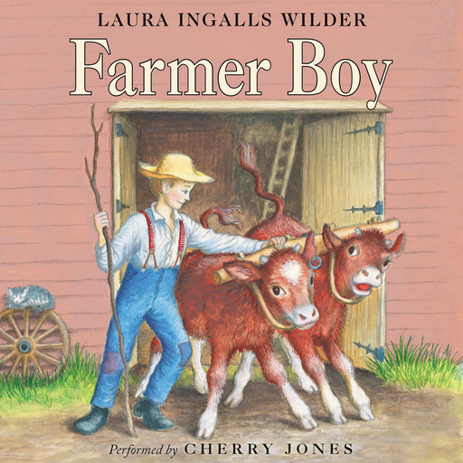 Farmer Boy, Laura Ingalls Wilder