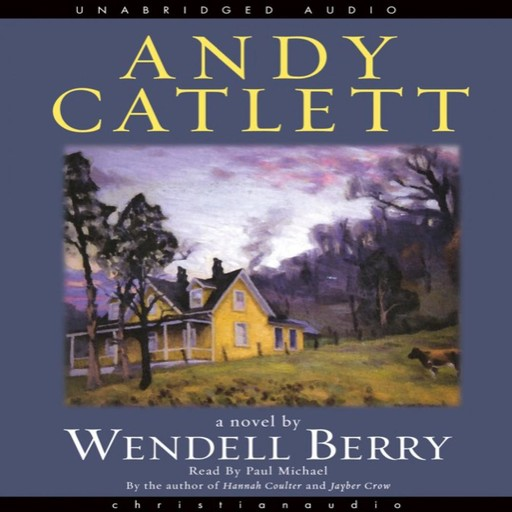 Andy Catlett, Wendell Berry