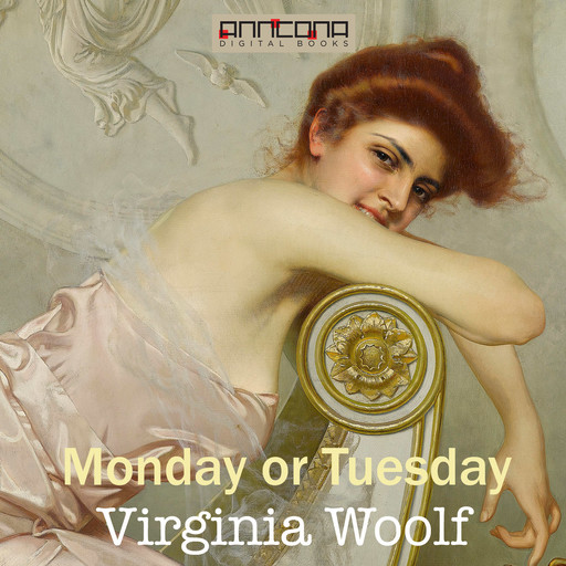 Monday or Tuesday, Virginia Woolf
