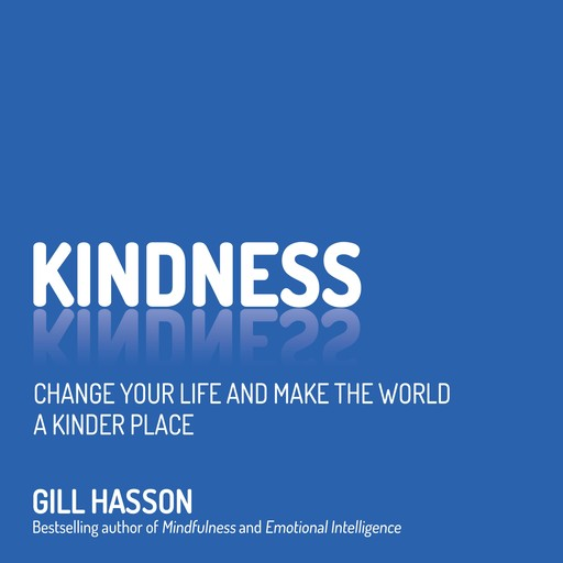 Kindness, Gill Hasson