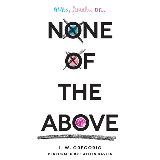 None of the Above, I.W.Gregorio