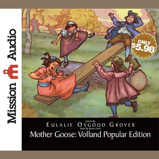 Mother Goose: Volland Popular Edition, Eulalie Osgood Grover