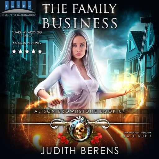 The Family Business, Martha Carr, Michael Anderle, Judith Berens