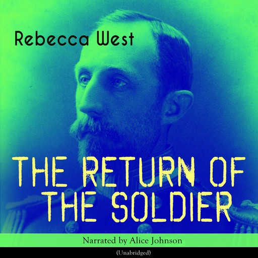 The Return of the Soldier, Rebecca West
