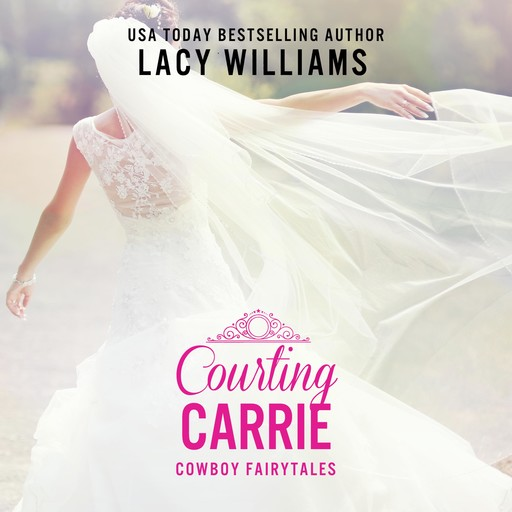 Courting Carrie, Lacy Williams