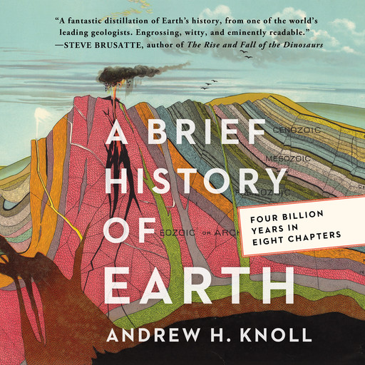 A Brief History of Earth, Andrew H. Knoll