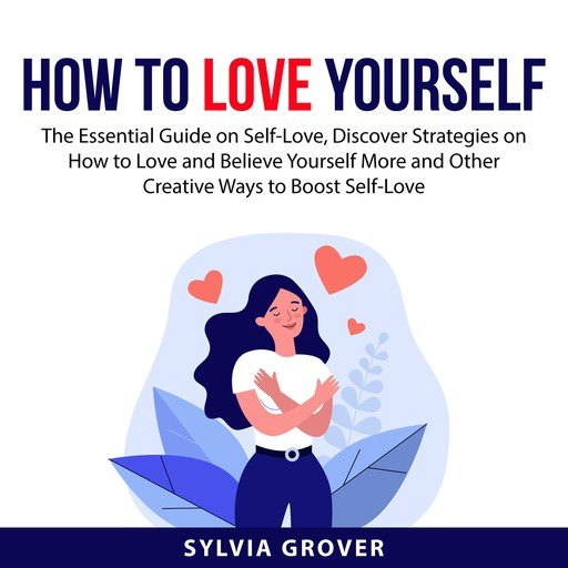 How to Love Yourself, Sylvia Grover