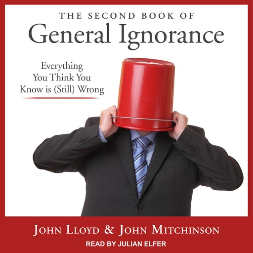 The Second Book of General Ignorance, John Lloyd, John Mitchinson