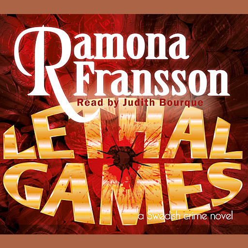 Lethal Games, Ramona Fransson