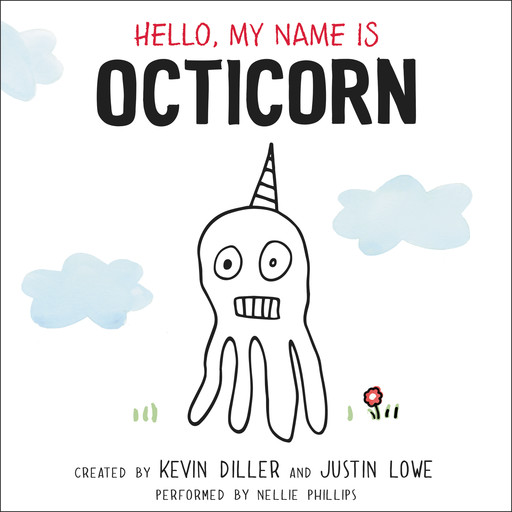 Hello, My Name is Octicorn, Justin Lowe, Kevin Diller