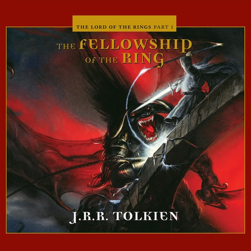 The Fellowship of the Ring, John R.R.Tolkien