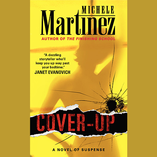 Cover-up, Michele Martinez