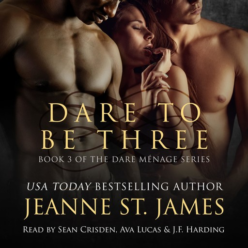 Dare to be Three, Jeanne St. James