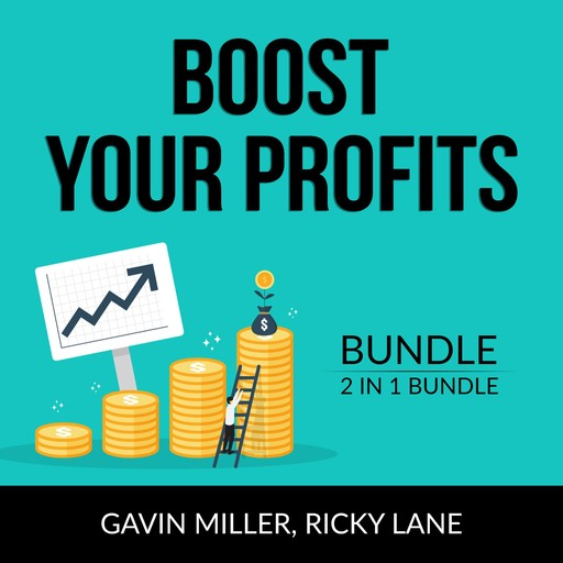 Boost Your Profits Bundle, 2 in 1 Bundle: Good Profit and Power Your Profits, Gavin Miller, and Ricky Lane
