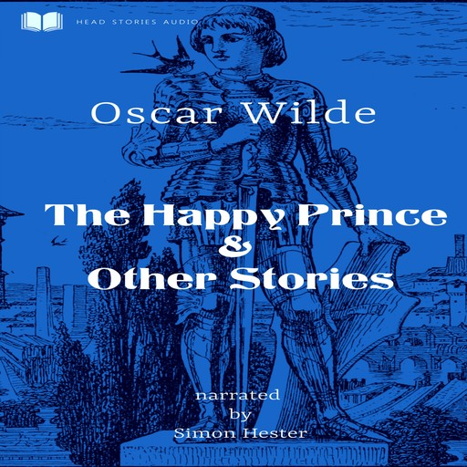 The Happy Prince & Other Stories, Oscar Wilde