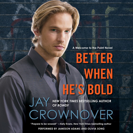 Better When He's Bold, Jay Crownover